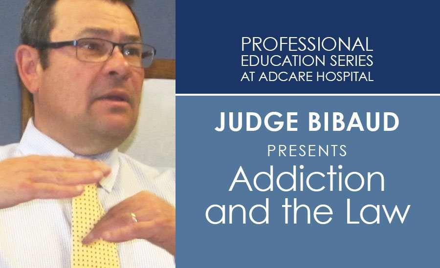 Judge Timothy on the Addiction and the Law